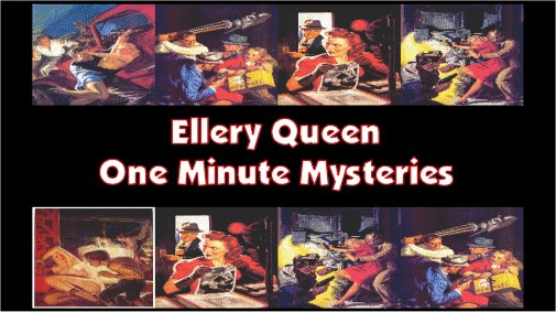 Ellery Queen One Minute Mysteries